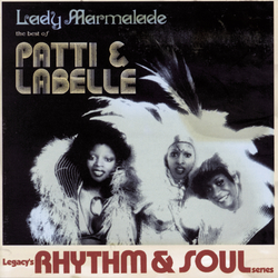 Cover image for Lady Marmalade: The Best Of Patti & Labelle