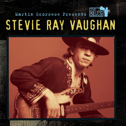 Cover image for Martin Scorsese Presents The Blues: Stevie Ray Vaughan