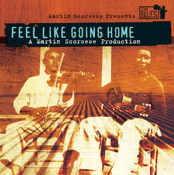 Cover image for Feel Like Going Home - A Film By Martin Scorsese