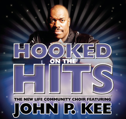 Cover image for Nothing But The Hits: New Life Community Choir Feat. John P. Kee