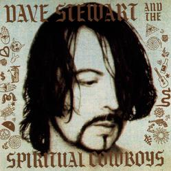 Cover image for Dave Stewart And The Spiritual Cowboys