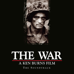 Cover image for The War: A Ken Burns Film - The Soundtrack