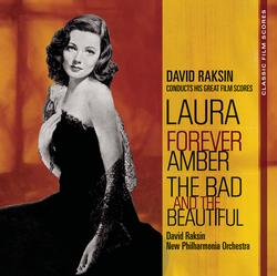 Cover image for Classic Film Scores: Laura/Forever Amber/The Bad and the Beautiful