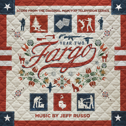 Cover image for Fargo Year 2 (Score from the Original MGM / FXP Television Series)