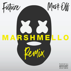 Cover image for Mask Off (Marshmello Remix)  (Explicit)