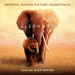 Cover image for The Elephant Queen (Original Motion Picture Soundtrack)