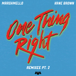 Cover image for One Thing Right (Remixes Pt. 2)