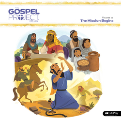 Cover image for The Gospel Project for Kids Vol. 10: The Mission Begins