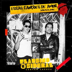 Cover image for Essas Canções de Amor (Não Reclamo)