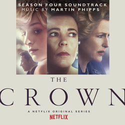 Cover image for The Crown: Season Four (Soundtrack from the Netflix Original Series)