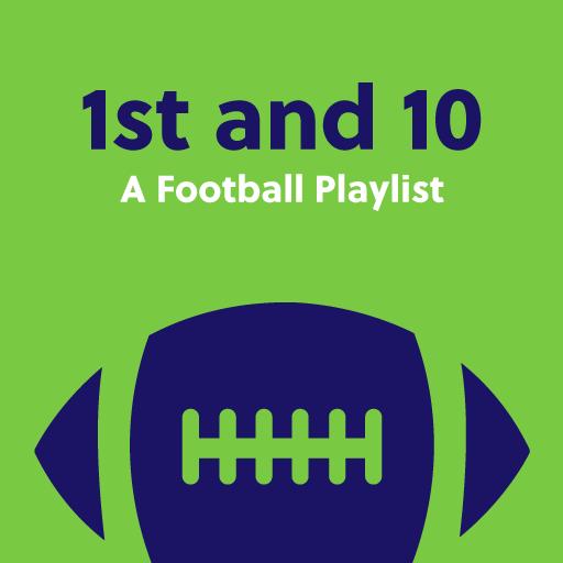 1st and 10: A Football Playlist