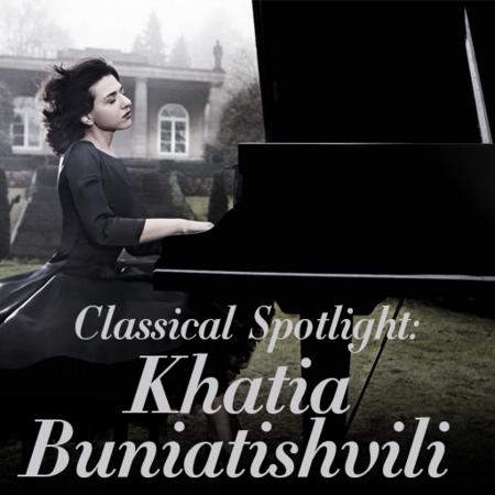 Classical Spotlight: Khatia Buniatishvili