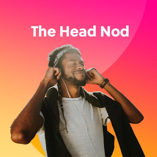The Head Nod