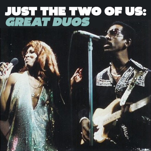 Just The Two Of Us: Great Duos