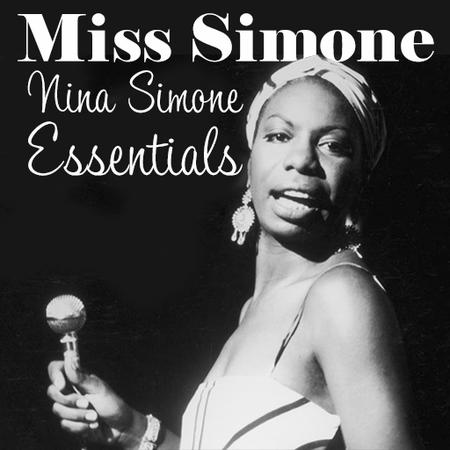 Miss Simone: Nina Simone Essentials