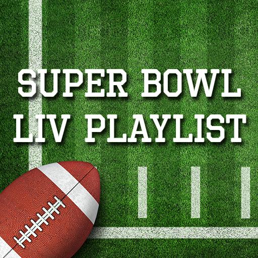 Super Bowl LIV Playlist