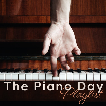 The Piano Day Playlist