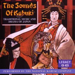 Cover image for The Sounds of Kabuki - Traditional Music and Drama of Japan