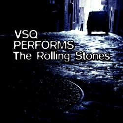 Cover image for VSQ Performs the Rolling Stones
