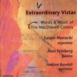 Cover image for Extraordinary Vistas - Words & Music of the MacDowell Colony