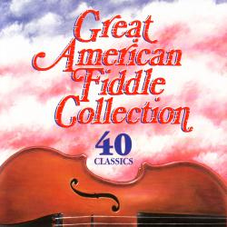 Cover image for Great American Fiddle Collection