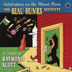 Cover image for Celebration On The Planet Mars: A Tribute to Raymond Scott