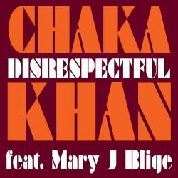 Cover image for Disrespectful feat. Mary J. Blige