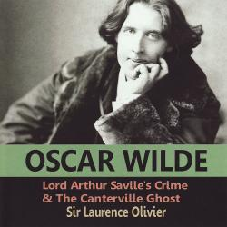 Cover image for Oscar Wilde: Lord Arthur Savile's Crime & the Canterville Ghost