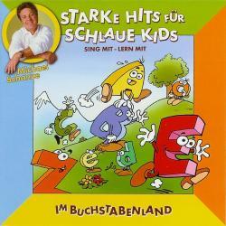 Cover image for Starke hits für schlaue Kids: Im Buchstabenland
