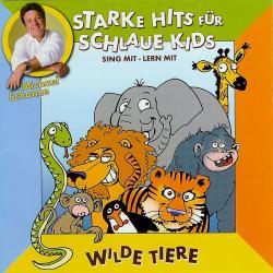 Cover image for Starke hits für schlaue Kids: Wilde Tiere