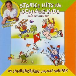 Cover image for Starke hits für schlaue Kids: Die Jahreszeiten und das Wetter