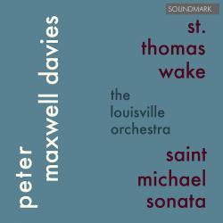 Cover image for Peter Maxwell Davies: St. Thomas Wake and Saint Michael Sonata