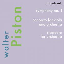 Cover image for Walter Piston Premiere Recordings: Symphony No. 1, Concerto for Viola and Orchestra, Ricercare for Orchestra