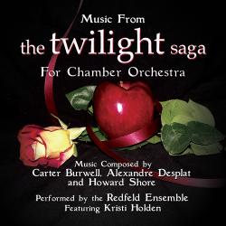 Cover image for Music from the Twilight Saga for Chamber Orchestra Composed by Carter Burwell, Alexandre Desplat and Howard Shore