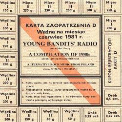 Cover image for Young Bandits' Radio - A Compilation of 1980s Alternative Rock Music from Poland