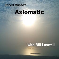 Cover image for Robert Musso's Axiomatic with Bill Laswell