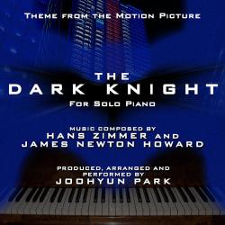 Cover image for The Dark Knight: Main Theme for Solo Piano Version (Hans Zimmer and James Newton Howard) (Single)