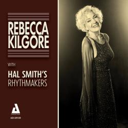 Cover image for Rebecca Kilgore with Hal Smith's Rhythmakers