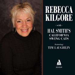 Cover image for Rebecca Kilgore with Hal Smith's California Swing Cats