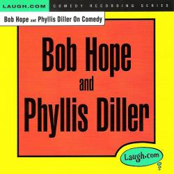 Cover image for Bob Hope and Phyllis Diller on Comedy