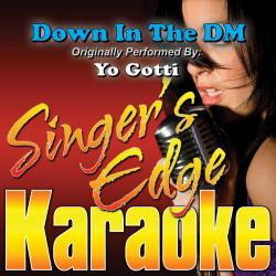 Cover image for Down in the Dm (Originally Performed by Yo Gotti) [Karaoke Version]