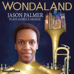 Cover image for Wondaland - Jason Palmer Plays Janelle Monáe