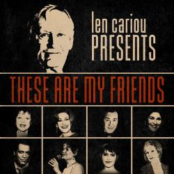 Cover image for Len Cariou Presents: These Are My Friends