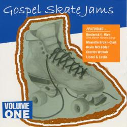 Cover image for Gospel Skate Jams, Vol. 1