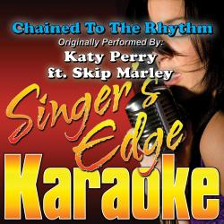 Cover image for Chained to the Rhythm (Originally Performed by Katy Perry & Skip Marley) [Karaoke Version]