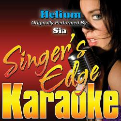 Cover image for Helium (Originally Performed by Sia) [Karaoke Version]
