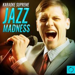 Cover image for Karaoke Supreme Jazz Madness