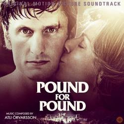 Cover image for Pound for Pound (Original Score)
