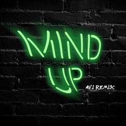 Cover image for Mind Up (Av.I Remix)