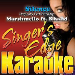 Cover image for Silence (Originally Performed by Marshmello & Khalid) [Karaoke Version]